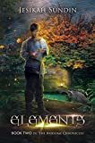 Elements (The Biodome Chronicles series Book 2)