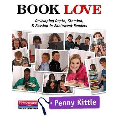 [ Book Love: Developing Depth, Stamina, and Passion in Adolescent Readers By Kittle, Penny ( Author ) Paperback 2012 ]
