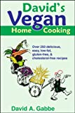 David's Vegan Home Cooking, David Gabbe, 0971805229