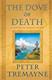 The Dove of Death, Peter Tremayne, 0312609272