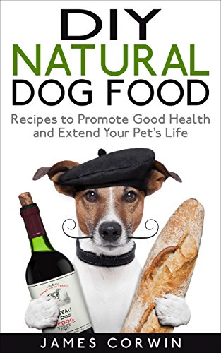 Amazon diy natural dog food recipes to promote good health and read this book for free with kindle unlimited forumfinder Choice Image