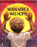 img - for When Africa Was Home (Orchard Paperbacks) book / textbook / text book