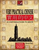 Very Practical Chinese: 45 Conversations to Know