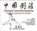 Chinese Swordsmanship: The Yang Family Taiji Jian Tradition by Scott M. Rodell (2005-09-04)