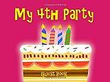 Mi 4th Partido Libro de invitados: Rosa Cuarto Fiesta de cumpleaños libro de invitados para las niñas con Big Pastel y velas, 4th cumpleaños Mensaje Libro para escribir en