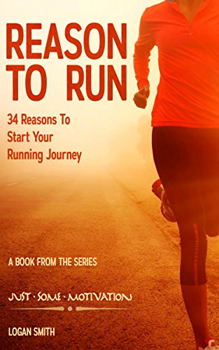 3f0abbf67a1 Reason to Run  34 Reasons to Start your Running Journey (Just Some  Motivation)