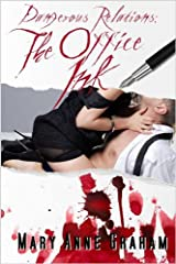 The Office Ink (Dangerous Relations) Kindle Edition
