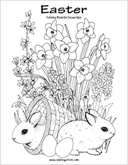 Amazon Easter Coloring Book For Grown Ups 1 Volume 9781543100150 Nick Snels Books