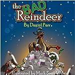 The Bad Reindeer | Daniel Parr