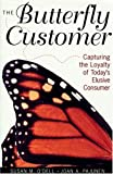 The Butterfly Customer, Susan M. O'Dell and Joan A. Pajunen, 0471645184