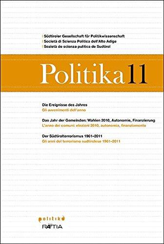 Politika 11: Jahrbuch für Politik | Annuario di politica | Anuer de pulitica (Politika / Jahrbuch für Politik | Annuario di politica | Anuer de pulitica) (German Edition)