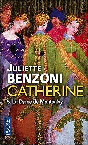 Amazon Fr Catherine Volume 5 5 Juliette Benzoni Livres