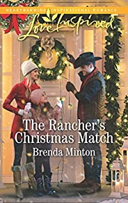 The Rancher's Christmas Match: A Fresh-Start Family Romance (Mercy Ranch Boo