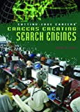 Careers Creating Search Engines, Judith Levin, 1404209573