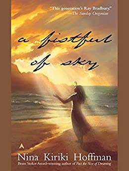 A Fistful Of Sky (A LaZelle Novel) by [Hoffman, Nina Kiriki]