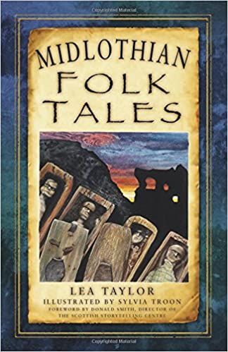 Midlothian Folk Tales: Amazon co uk: Lea Taylor, Sylvia
