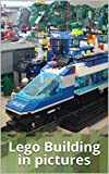 Lego Building in pictures