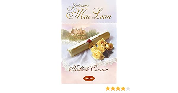Noble de corazón (Titania época) eBook: MacLean, Julianne: Amazon ...