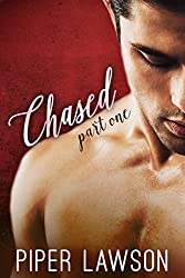 Chased: Part 1