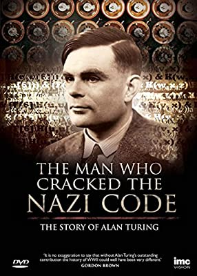 The Man Who Cracked the Nazi (Enigma) Code The Story of Alan Turing [DVD]