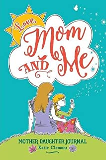 Love, Mom and Me: Mother Daughter Journal (1633360024) | Amazon Products