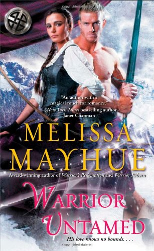 Warrior Untamed By Melissa Mayhue 9781451640892 42122 On The