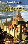 La philosophie de la Renaissance par Bloch