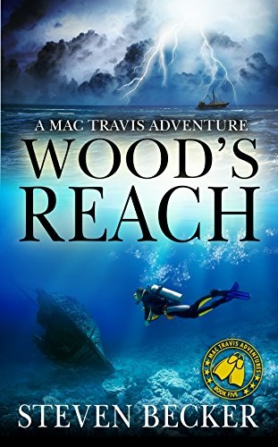 Wood's Reach: Action and Adventure in the Florida Keys (Mac Travis Adventures Book 5)