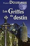 Griffes du Destin (les)