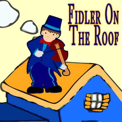 Fiddler On The Roof - The Musical