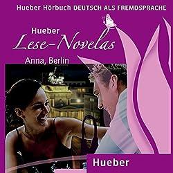 Anna, Berlin (Lese Novelas - Deutsch als Fremdsprache)