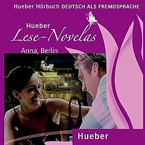 Anna, Berlin (Lese Novelas - Deutsch als Fremdsprache) Audiobook