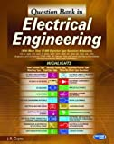 Question Bank in Electrical Engineering: With More Than 17,000 Objective Type Questions & Answers