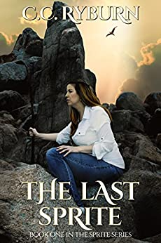 The Last Sprite: Book One of the Sprite Series by [Ryburn, CC]
