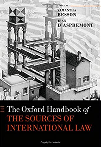 deb58d8b4cda5a The Oxford Handbook of the Sources of International Law (Oxford Handbooks)  Hardcover – 26 Oct 2017. by Jean d Aspremont ...