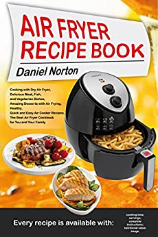 Air Fryer Recipe Book Cooking With Dry Air Fryer