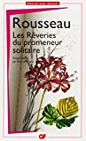 Les Reveries Du Promeneur Solitaire (French Edition) 0th Edition