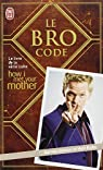 The Bro Code par Stinson
