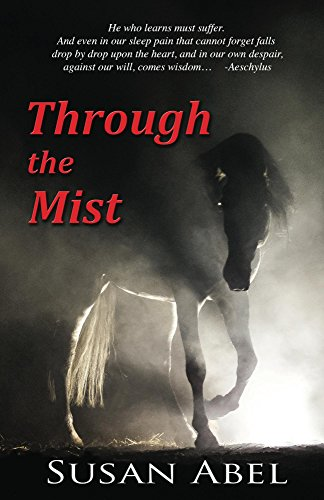 Two Men One Horse - Through the Mist (Book One of
