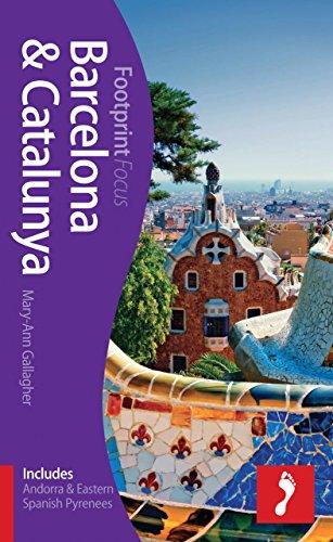 Barcelona & Catalunya Focus Guide: Includes Andorra & Eastern Spanish Pyrenees (Footprint Focus)