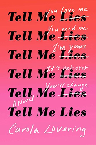 Tell Me Lies: A Novel - Jerks Dating