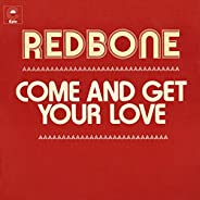 Come and Get Your Love (Single Version)