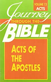 Journey Through the Bible: Acts of the…