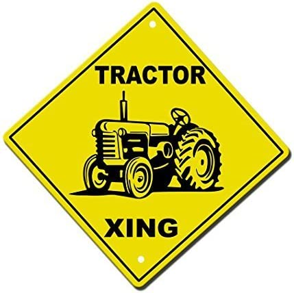 TRACTOR CROSSING Funny Novelty Xing Sign