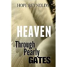 Heaven: Through Pearly Gates