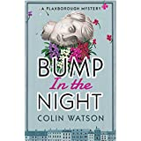 Bump in the Night (A Flaxborough Mystery)