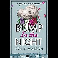 Bump in the Night (A Flaxborough Mystery Book 2)