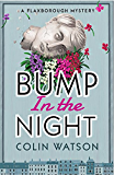 Bump in the Night (A Flaxborough Mystery Book 2)