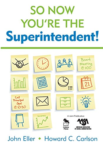 So Now You?re the Superintendent!