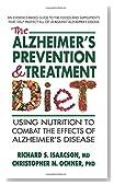 The Alzheimer's Prevention & Treatment Diet